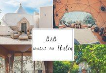 B&B unici in Italia